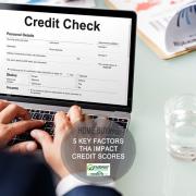 5 Key Factors that Impact Credit Scores