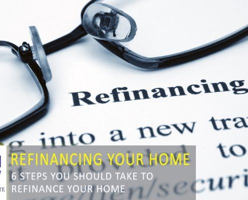 6 Steps to Take When Refinancing Your Home