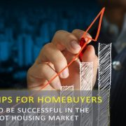 7 Tips for Home Buyers in a Hot Seller's Market