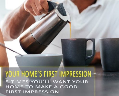 5 Times Your Home Can Make a Good First Impression