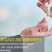 What Makes the Ideal Mortgage Borrower?