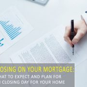 What to Expect When Your Home Loan Closes