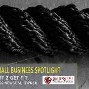 Community Small Business Spotlight: Got 2 Get Fit