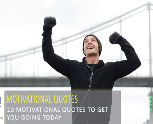 Buying or selling a home? Here are 10 motivational quotes to keep you going.