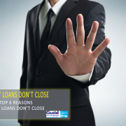 The Top 6 Reasons Why Mortgage Loans Don't Close