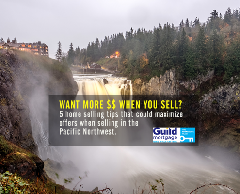 5 Ways to Get More Money When Selling a Home in the Pacific Northwest