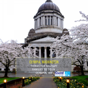 Things for Military Families to do in Olympia, Washington