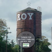 Things for Military Families to do in Roy, Washington