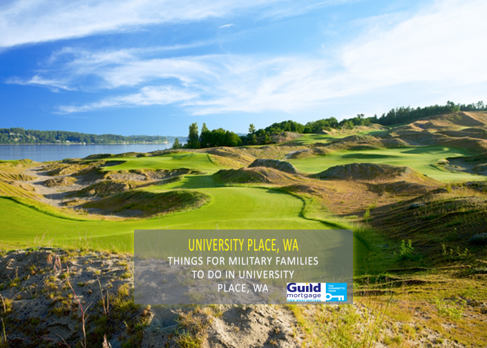 things for military families to do in University Place, Washington